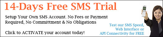 Activate your Free SMS Trial Account today!